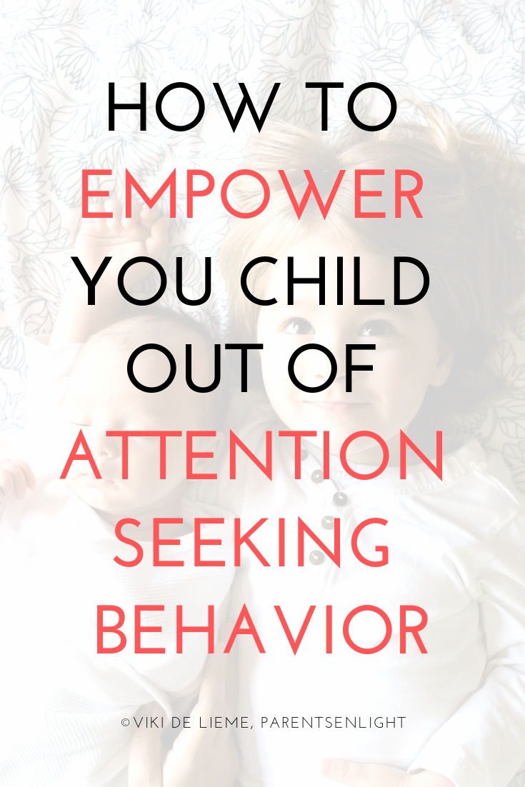 How to empower you child out of attention seeking behavior #AttachmentParenting #PositiveParenting