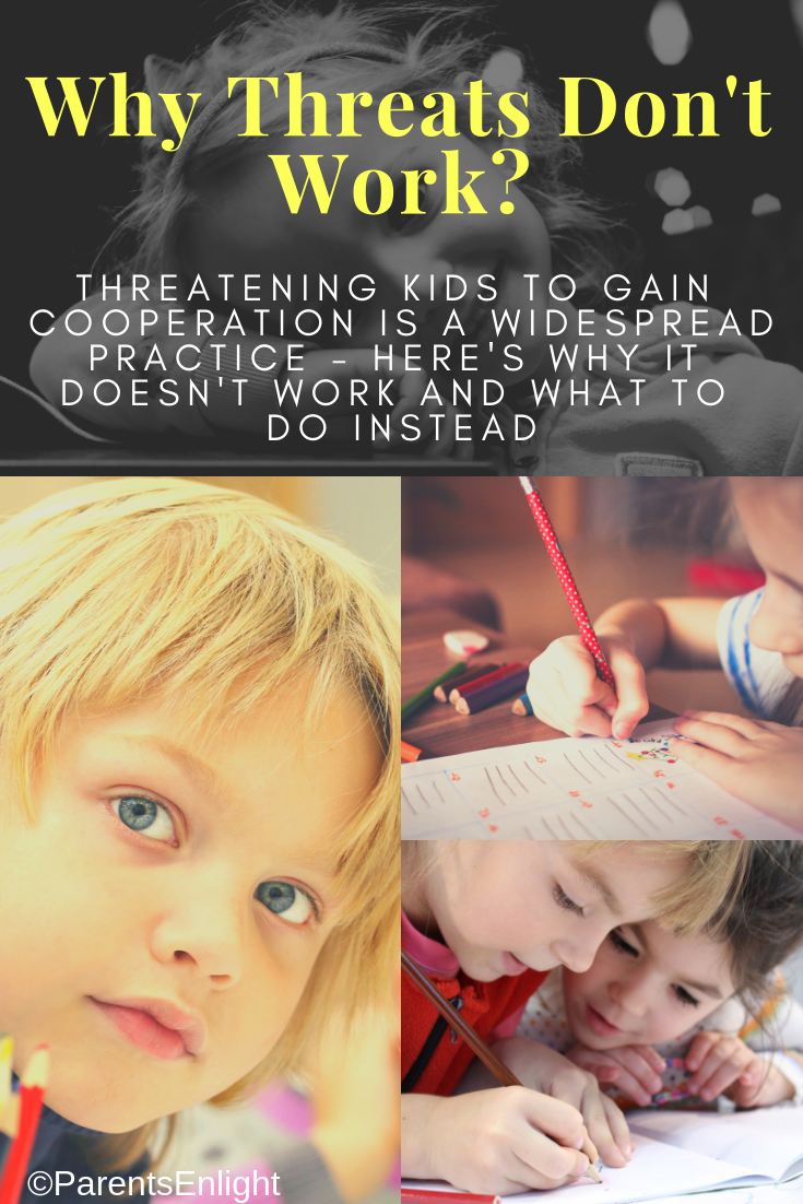 Threatening kids to gain their cooperation is a widespread practice; here's why it doesn't work and what to do instead. #AttachmentParenting #PositiveDiscipline #GentleParenting