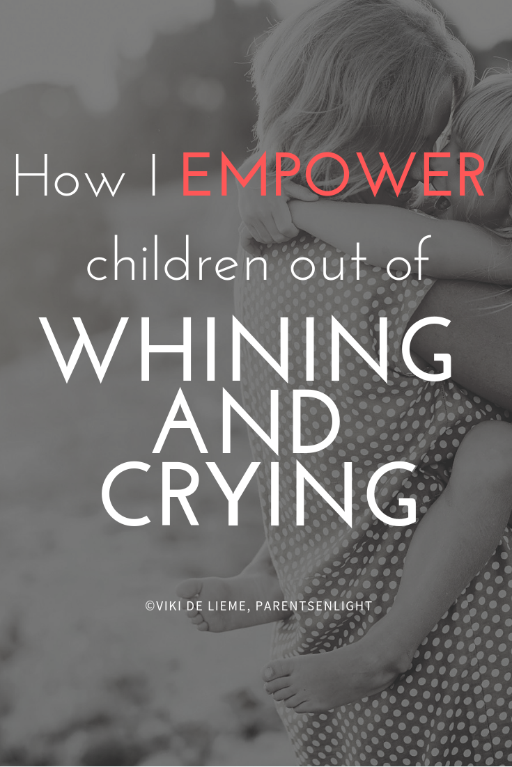 How I EMPOWER children out of the behavioral pattern of communicating through whining and crying. #AttachmentParenting #PositiveParenting