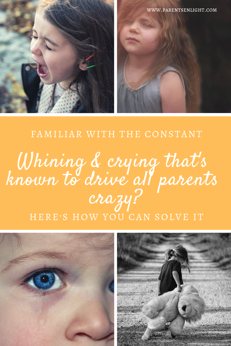 Is your child constantly whining and crying, driving you absolutely crazy using THAT tone - here's how you can deal.