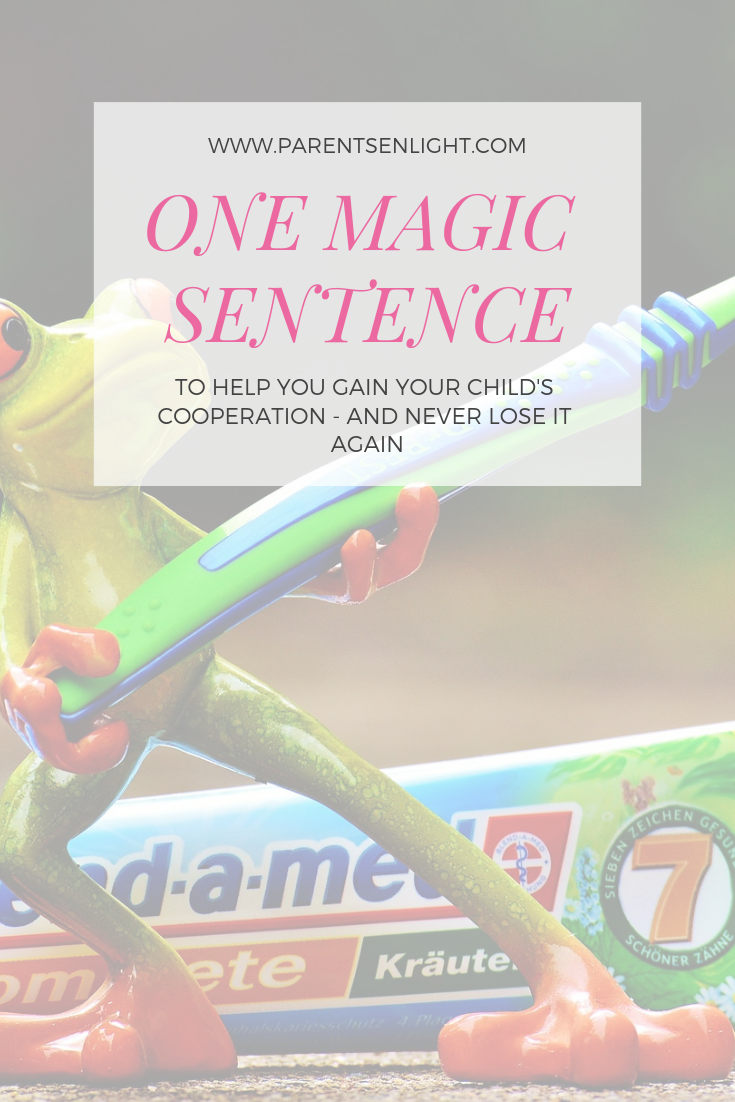 Learn (and use) this one magic sentence to gain your child's cooperation and never lose it again! #attachmentparenting