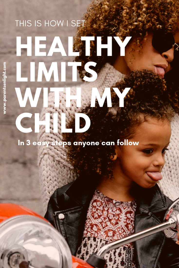 This is how I set healthy limits with my child. 3 steps anyone can follow and keep the positive connection #mindfulparenting