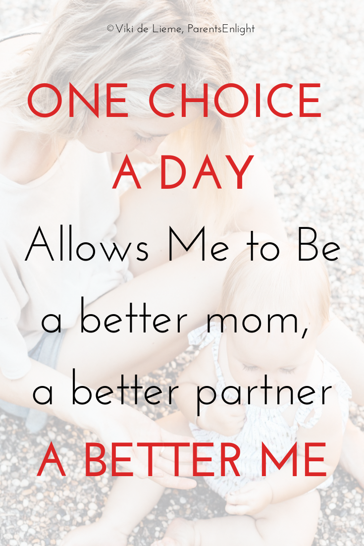 One choice that I make every day, allows me to live, love, and parent with endless joy. #attachmentparenting #mindfulparenting #peacefulparenting #positiveparenting
