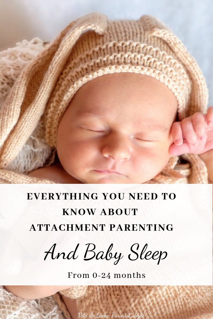 Want to know what attachment parenting really means in regards to baby sleep? Here is a full guide and what I did, step by step, from 0-24 months. And I wouldn't have it any other way :) #baby #babysleep #attachmentparenting #notsleeptraining #cosleeping