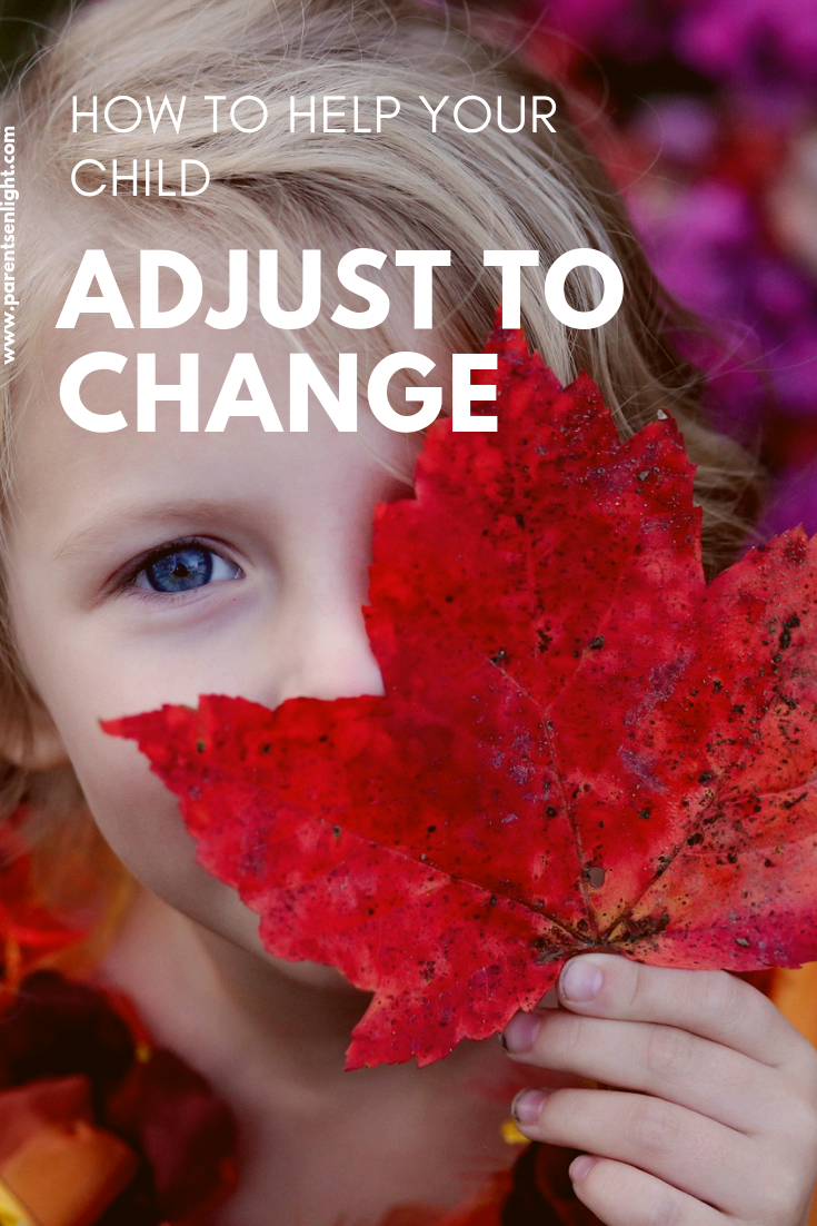 Planning something big - this is how you can help your child adjust to change #Positiveparenting