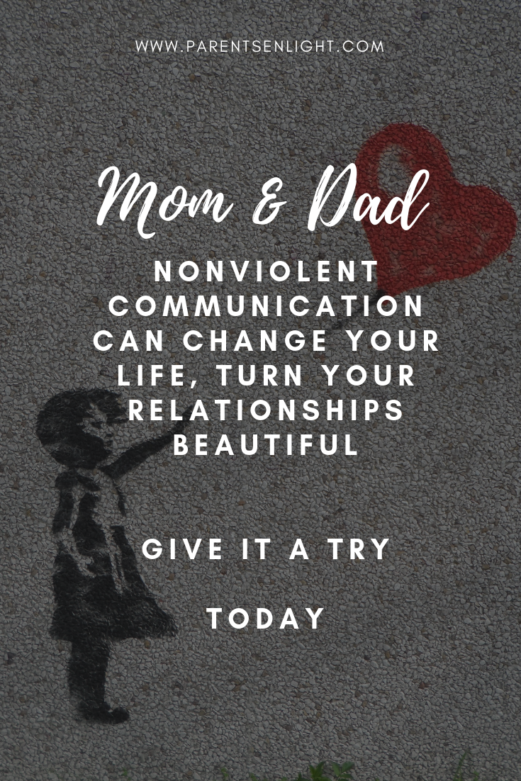 Nonviolent Communication Can Make Your Life Beautiful