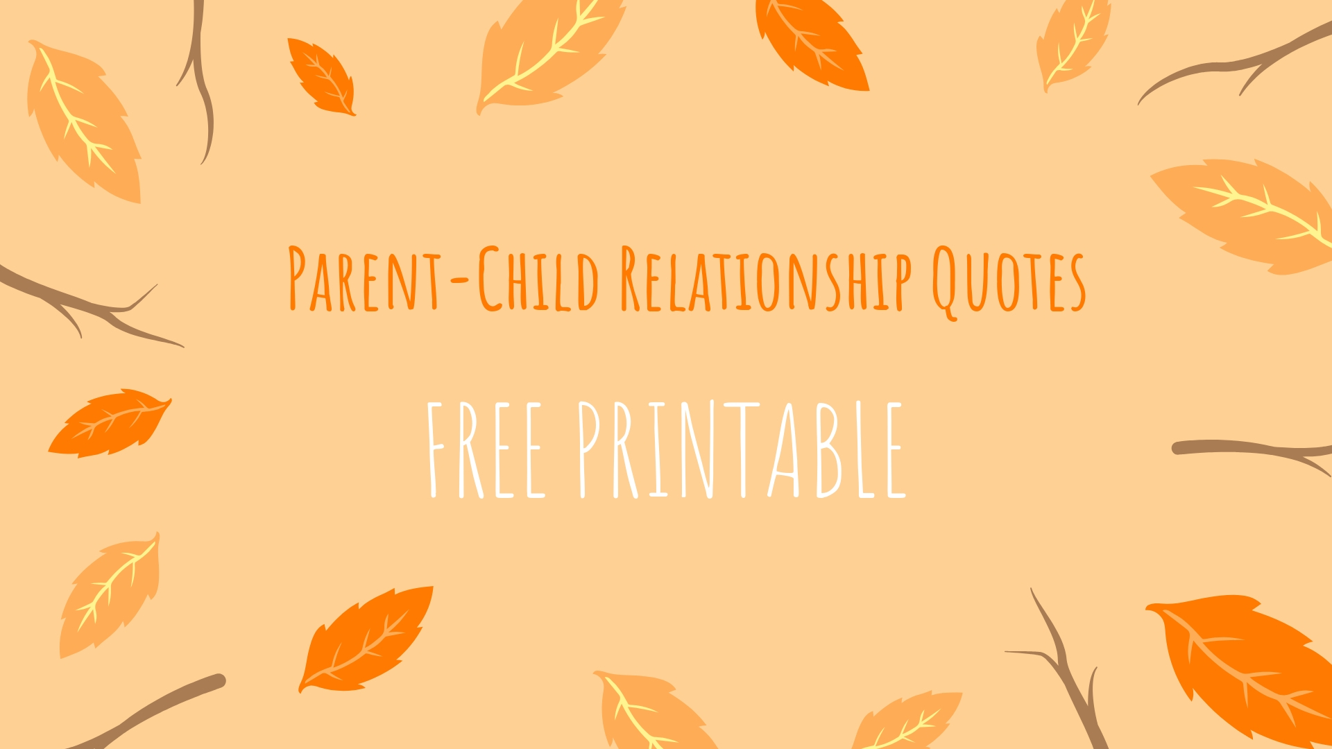 Parent-Child Relationship Quotes