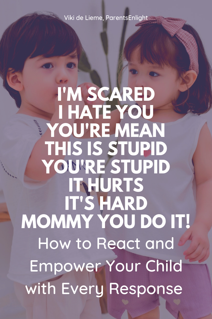 How to respond when children say hurtful things and when they admit their weaknesses in an empowering way #mindfulness #mindfulparenting #attachmentparenting #parentingtips #motherhood #raisingkids #raisingchildren #peacefulparenting