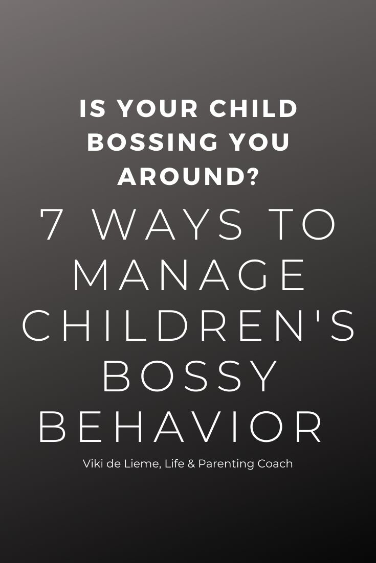 We naturally tend to fight with children who are bossy - but bu doing it we are making things much worse. Here are 7 strategies to manage children's bossy behavior #bossychildren #parenting #parentingadvice #parentingtips #mindfuleparenting #positiveparenting #parentinghelp