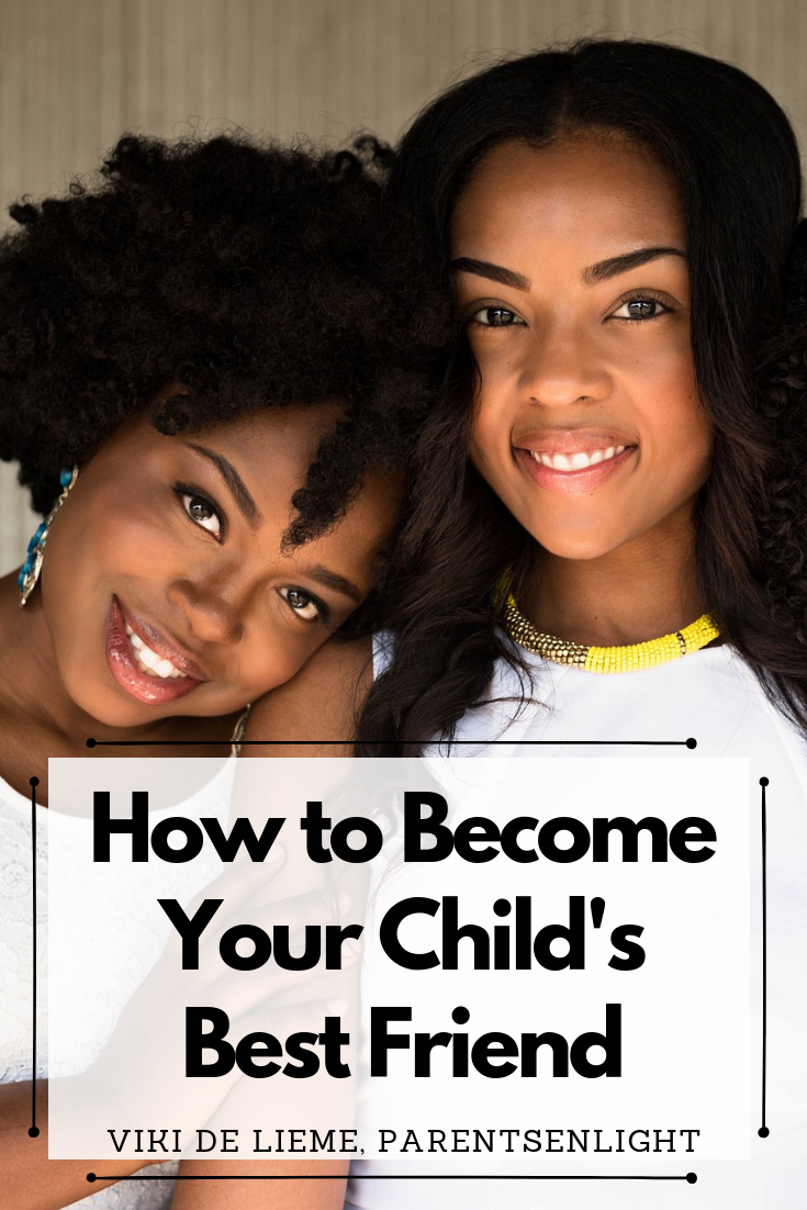 How to become your child's best friend and regain the leadership in your parenting #happykids #happyfamilies #mindfulparenting #parenting #motherhood #howtobecomeyourchild'sbestfriend #parentinghelp #empowerparenting