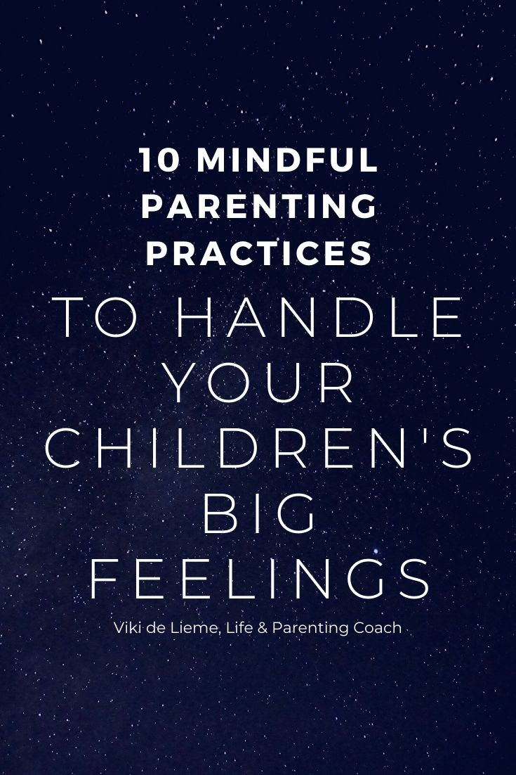 Mindfulness at your service: how to handle your children's big feelings using mindful parenting techniques #mindfulparenting #mindfulparentingtechniques #positiveparenting #tantrums #bigfeelings #smartparenting #parentingsolutions
