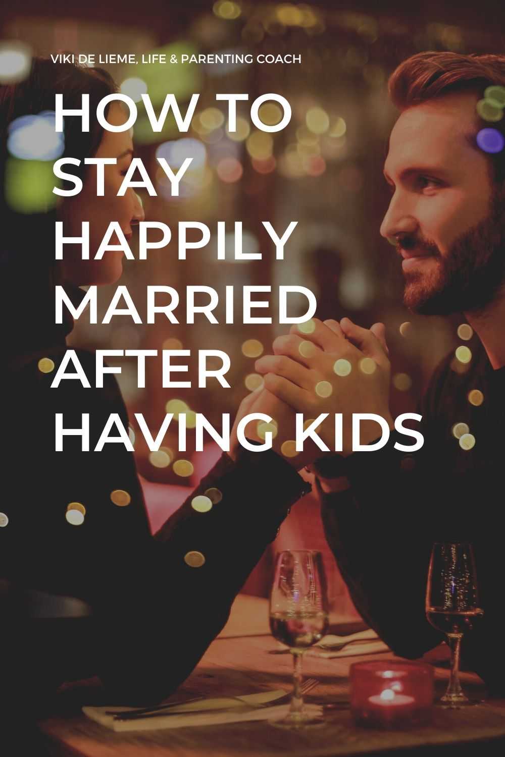 Use these three marriage tips to stay happily married after having children #marriagetips #happyfamily #parenting #peacefulparenting