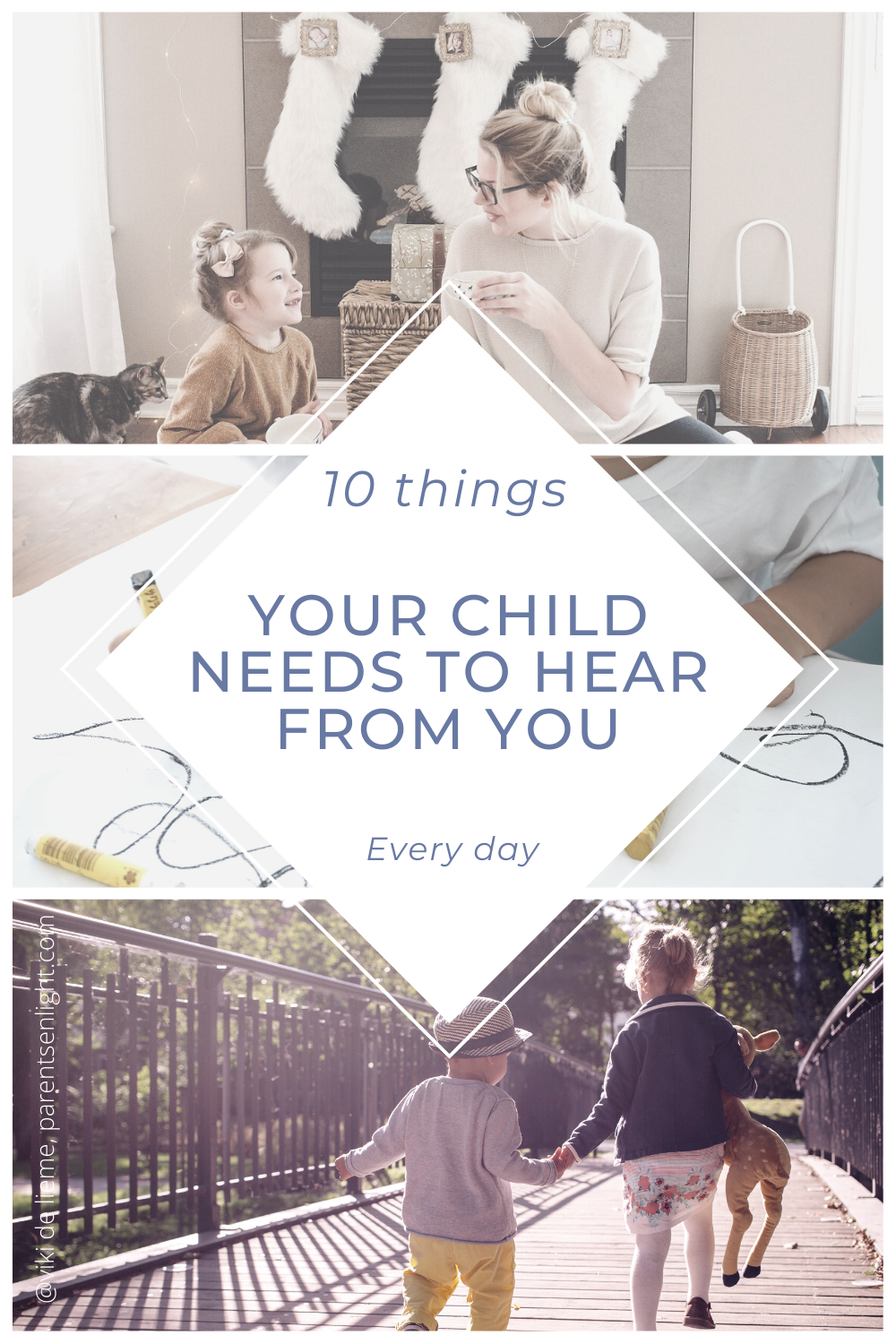 Breaking the cycle of fear, guilt, and shame is about learning how to parent from the heart; and all that is about communication. Empowering communication. Here are the 10 things your child needs to hear from you every day to be the best and happiest version of himself he can possible be #parenting #positiveparenting #attachmentparenting #nonviolentcommunication #positivecommunication #connectedparenting #raisinghappykids #motherhood #empoweringkids #children'sbigfeelings #parentalsupport